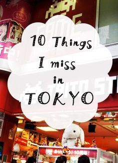 The 10 things I miss in Tokyo