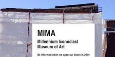© dr - Mima, quai du Hainaut, 33, 1080 Bruxelles, ouverture en mars. Voir www.mimamuseum.eu