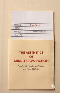 The Aesthetics of Middlebrow Fiction book cover ©Palgrave Macmillan