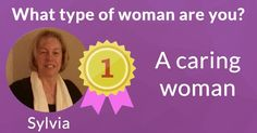 What type of woman are you? Find out here!