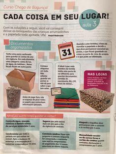 Organize sem Frescuras. Rafaela Oliveira. Dicas de organização da casa para revista Ana Maria.