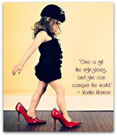 Marilyn ...Marilyn ...Marilyn... not only shoes Marilyn, but ideas to conquer everything we, women , want to.