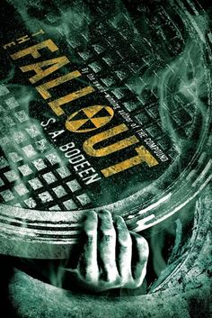 The Fallout (The Compound #2) by S.A. Bodeen