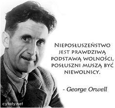 Nieposłuszeństwo jest... #Orwell-George,  #Niewola, #Wolność