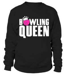 147a5d106e6 bowler bowling ball Humor alley gutter love girl sport shirt