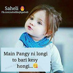 Hahahahahaha sahe hai na Desi Quotes, Girly Quotes, Baby Quotes, Quotes For Kids, Life Quotes, Girl Attitude, Attitude Quotes, Cute Memes, Funny Jokes