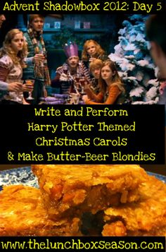 Advent Calendar Day 5: Write & Perform Harry Potter Themed Christmas Carols & Make Butter-Beer Blondies
