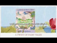 A Twist of Fairy Tales by K.J. Rollinson   MARSocial Author Business Enhancement Presents
