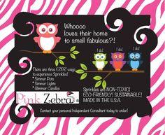Ez Pz to love Pink Zebra! www.pinkzebrahome.com/hollyherring