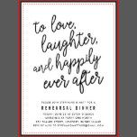 """Our modern and casual wedding rehearsal dinner invitations in chic black and white feature """"to love, laughter happily ever after"""" in black script typography with your rehearsal dinner details beneath. Cards reverse to a festive black and white confetti pattern."""