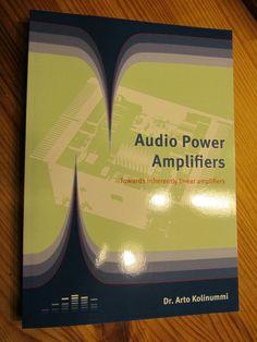 Audio Power Amplifiers - Dr. Arto Kolinummi