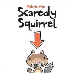 Scaredy Squirrel by Mélanie Watt is a really great picture book that children of all ages will enjoy. It's about a squirrel who is afra. Summer Reading Lists, Free Reading, Close Reading, Happy Reading, Guided Reading, Scaredy Squirrel, Two Story Windows, Album Jeunesse, Apps