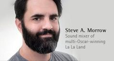 La La Land sound mixer Steve A. Morrow uses Phonak's earpieces