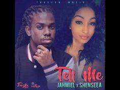 Jahmiel x Shenseea - Tell Me (Official Audio) | Troyton Music | 21st Hapilos (2017) - YouTube