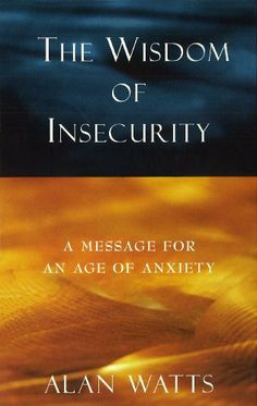 1000+ images about Wisdom of insecurity on Pinterest ...