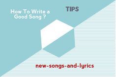 How To Write a Good Song?Songwriting Tip