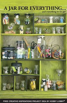 A Jar For Everything: Here is a fabulously classic way to store all our collections, and all the while creating visually interesting displays. Projects by Hobby Lobby Sewing Room Organization, Organization Hacks, Mason Jar Crafts, Mason Jars, Apothecary Jars, Candle Jars, Bottles And Jars, Glass Jars, Craft Storage