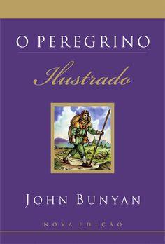 Livro O Peregrino – Ilustrado (John Bunyan)