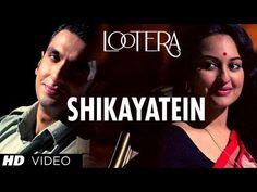 Shikayatein as melodius track from movie Lootera in astounding voice of Mohan Kanan and Amitabh Bhattacharya. The background music from the trailer that leaves a resounding impact is a piece from this song. Amit Trivedi music and its awesome lyrics make this soundtrack more beautiful individually