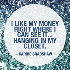 #Carrie #Bradshaw #Blue #Money #Closet