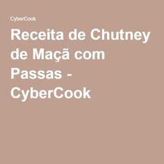 Receita de Chutney de Maçã com Passas - CyberCook