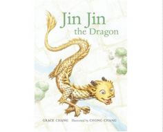 Jin Jin The Dragon.  Beautiful book by Grace Chang about a dragon in search of who he is!