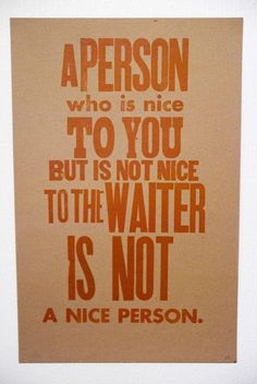 Be Nice to the Waiter