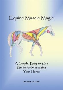 Equine Muscle Magic was designed for every horse owner in a user friendly, step-by-step fashion so that you can make profound changes in your horses health and performance through massage. At the… read more at Kobo.