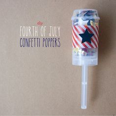 fourth of july confetti poppers | Made by L