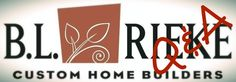 We're launching our first B.L. Rieke Q&A campaign online!  For the next few days, please send us questions that you would like Bruce Rieke to answer regarding custom home building, home design, and more. Then, he will answer the best questions in a follow-up Q&A video that will be posted on all of our social media profiles in the following weeks. #QandA #customhomes #homebuilding #customhomebuilding