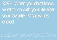 LOL yah...now i kinda feel like one tree hill was something i looked forward to during the season for 9 years, and ive enjoyed watching it, and i got a lot out of it. and now i just feel like there wont ever be a show that i enjoy watching as much ever again...WHAT AM I GONNA DO?! lol