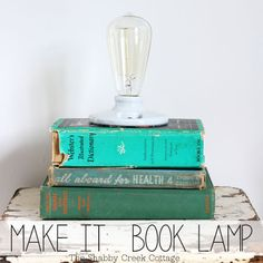 Eclectic Lamp  An Edison-style bulb popped onto a pile of well-read novels is perfect for the decorator who craves an all-out vintage room.  Get the tutorial at The Shabby Creek Cottage »