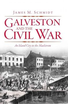 On the eve of the Civil War, Galveston was a jewel of the Gulf Coasta booming city with a fine natural harbor and all the commerce, culture and improvements that attended it. Galveston was also home t