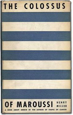 """Henry Miller """"The Colossus"""" - stripy cover - TypeToy - Graphic Finds Henry Miller, Best Book Covers, Vintage Book Covers, Book Cover Design, Book Design, Typography, Lettering, Book Authors, Used Books"""