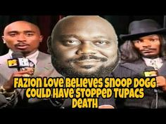 Faizon Love Says Snoop Dogg Could've Stopped Tupac's Death - YouTube Inspirational Speeches, Social Media Outlets, Snoop Dogg, Thug Life, Comedians, Death, Singer, Love, Amor