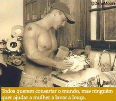 #homens #lavandolouça #DeniMoore @DenyMoore