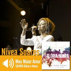 """Escute a música """"Meu Maior Amor"""" do CD/DVD Glória e Honra de Nivea Soares: http://www.onimusic.com.br/player/player.aspx?IdMusica=816&utm_campaign=musicas-oni&utm_medium=post-28dez&utm_source=pinterest&utm_content=nivea-meu-maior-amor-trecho-player"""