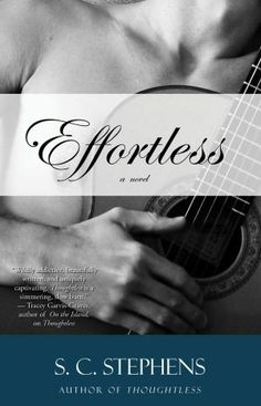 Thoughtless & Effortless by SC Stephens