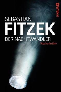 Der Nachtwandler: Psychothriller - http://www.1pic4u.com/2014/05/10/der-nachtwandler-psychothriller/