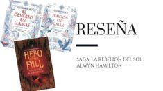 """Reseña: Saga """"La rebelión del sol"""" de Alwyn Hamilton - Pirra Smith Saga, Hamilton, Books, Plot Twist, Great Friends, Libros, Book, Book Illustrations, Libri"""