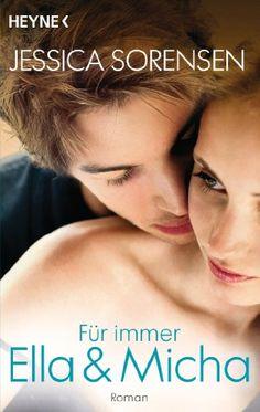 Für immer Ella und Micha: Ella und Micha 2 - Roman von Jessica Sorensen http://www.amazon.de/dp/3453417739/ref=cm_sw_r_pi_dp_TKqlvb1XGACZQ