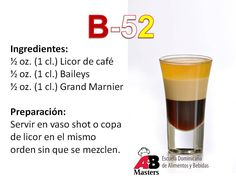 Receta del coctel B-52 Alcoholic Drinks, Cocktail Drinks, Beverages, Barman, Frappe, Coffee Drinks, Appetizers, Smoothies, Beer