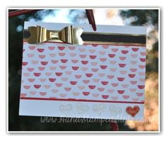 http://www.handstampedstyle.com shares how the Bow Builder Punch Steals the Show with any card, pair it with the awesome Stacked with Love DSP and you are set, make it even better with You Brighten My Day SAB set!