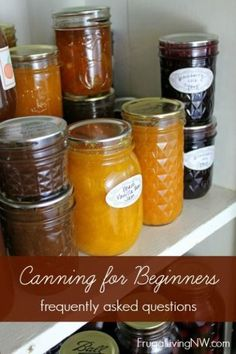 Canning for Beginners -- pin this now so you're ready for Summer produce diy canning guide tutorial idea