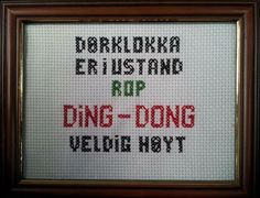 Stitching funny Norwegian Source by tonekristiansen Cross Stitching, Cross Stitch Embroidery, Cross Stitch Patterns, Easy Yarn Crafts, Diy And Crafts, Word Pictures, Modern Cross Stitch, Funny Quotes, Words