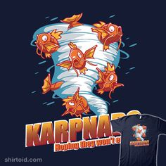 Karpnado! #anime #gaming #kingsandqueens #magikarp #nintendo #pokemon #pokemongo #sharknado #tvshow #videogame
