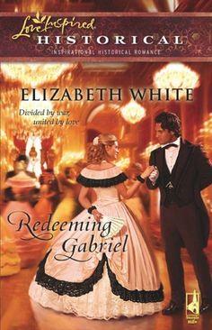 Elizabeth White - Redeeming Gabriel