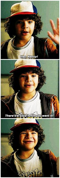 daily reminder that dustin has a crush on nancy #stranger things #1x01 #dustin henderson