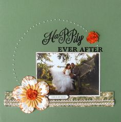 Happily ever after - Scrapbook.com