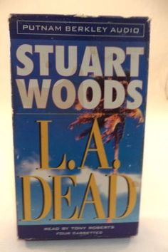 A-Stone-Barrington-Novel-L-A-Dead-No-6-Stuart-Woods-2000-Cassetes-Abridged